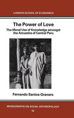 The Power of Love by Fernando Santos-Granero