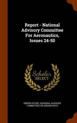 Report - National Advisory Committee for Aeronautics, Issues 24-50