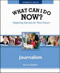 WHAT CAN I DO NOW: JOURNALISM, 2ND EDITION image