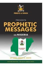 Prophetic Messages on Nigeria by Okoye Emeka