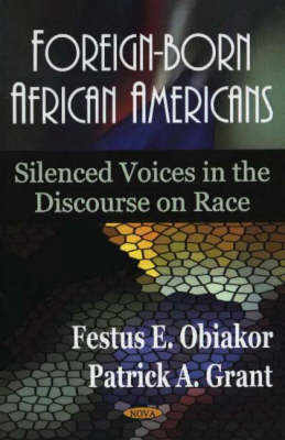 Foreign-Born African Americans by Festus E Obiakor