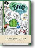 Dear Dad, from You to Me: A Journal of a Lifetime (Sketch) by Neil Coxon