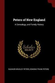 Peters of New England by Eleanor Bradley Peters