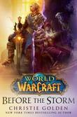 World of Warcraft: Before the Storm by Christie Golden