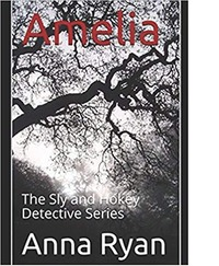 Amelia (The Sly and Hokey Detective Series #1) by Anna Ryan image