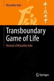 Transboundary Game of Life by Masahiko Aoki