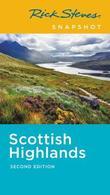 Rick Steves Snapshot Scottish Highlands (Second Edition) by Cameron Hewitt
