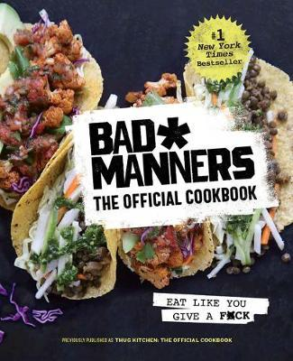 Bad Manners: The Official Cookbook by Bad Manners