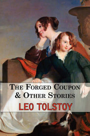 The Forged Coupon & Other Stories - Tales from Tolstoy by Leo Tolstoy