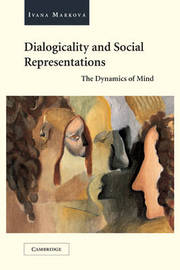 Dialogicality and Social Representations by Ivana Markova image