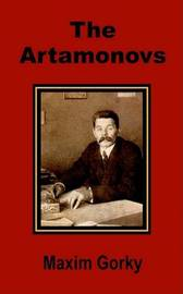 The Artamonovs by Maxim Gorky image