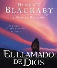 El Llamado de Dios: El Proposito de Dios Para Todo Creyente by Henry Blackaby image