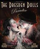 Dresden Dolls - Paradise DVD