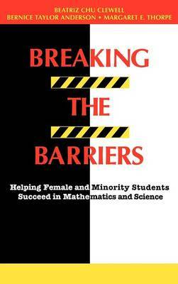 Breaking the Barriers by Beatriz Chu Clewell