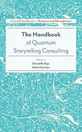 The Emerald Handbook of Quantum Storytelling Consulting by David M Boje