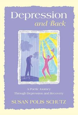 Depression and Back by Susan Polis Schutz