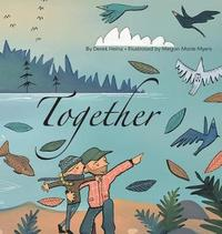 Together by Derek Heinz