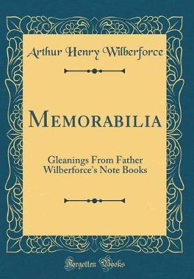 Memorabilia by Arthur Henry Wilberforce