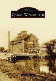 Canal Winchester by Ronald Weaver