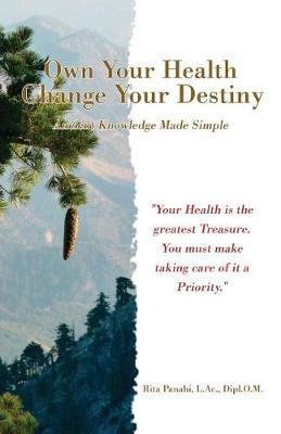 Own Your Health Change Your Destiny by Rita Panahi image
