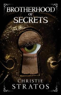 Brotherhood of Secrets by Christie Stratos image