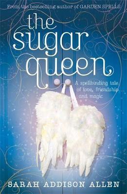 The Sugar Queen by Sarah Addison Allen image