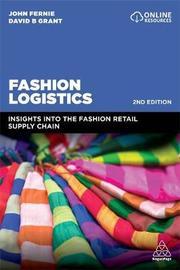Fashion Logistics by John Fernie