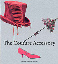 The Couture Accessory by Caroline Rennolds Milbank image