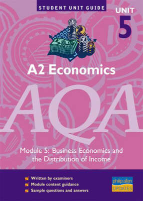 A2 Economics AQA: Business Economics and the Distribution of Income: Module 5 by Ray Powell image