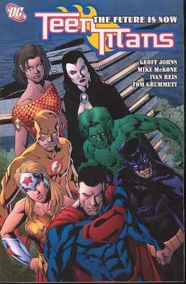 Teen Titans TP Vol 04 The Future Is Now by Geoff Johns image