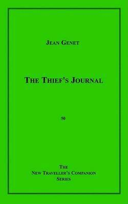 The Thief's Journal by Jean Genet