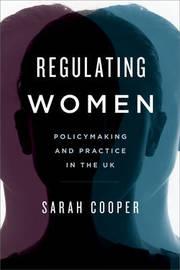 Regulating Women by Sarah Cooper