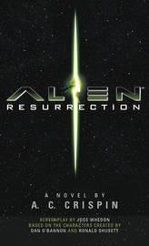 Alien - Resurrection by A.C. Crispin
