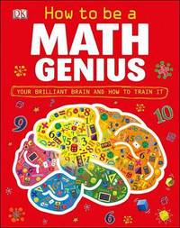 How to Be a Math Genius by Mike Goldsmith
