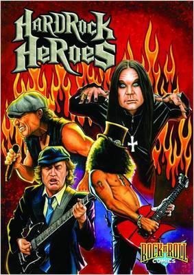 Rock N Roll Comics: Hard Rock Heroes by Various ~