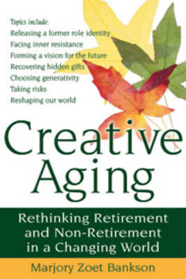 Creative Aging by Marjory Zoet Bankson image