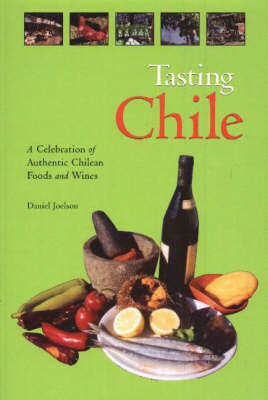 Tasting Chile by Daniel Joelson image