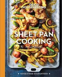 "Good Housekeeping Sheet Pan Cooking by ""Good Housekeeping"""