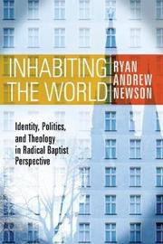 Inhabiting the World by Ryan Andrew Newson