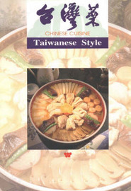 Chinese Cuisine Taiwanese Style