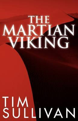 The Martian Viking by Tim Sullivan