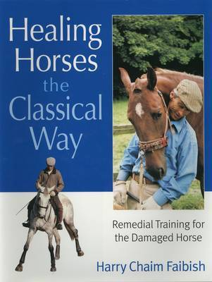 Healing Horses the Classical Way by Harry Chaim Faibish image