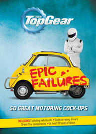 Top Gear: Epic Failures by Richard Porter