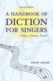 A Handbook of Diction for Singers by David Adams image