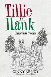 Tillie and Hank by Ginny Arndt