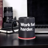 Design Advice Mug - Work F*cking Harder