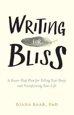 Writing for Bliss by Diana Raab image