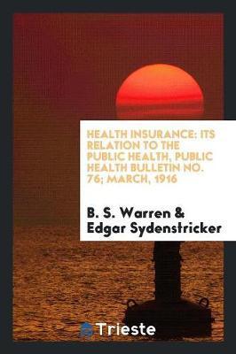 Health Insurance by B S Warren
