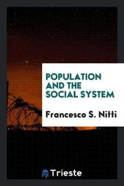Population and the Social System by Francesco S. Nitti image