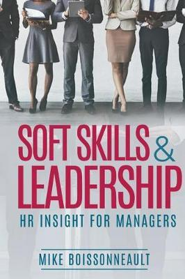 Soft Skills & Leadership by Mike Boissonneault image